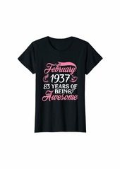 Born Womens Made in FEBRUARY 1937 Birthday 83 Years of Being Awesome T-Shirt