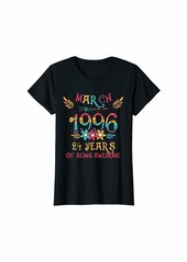 Born Womens MARCH 1996 Floral Birthday 24 Years of Being Awesome T-Shirt