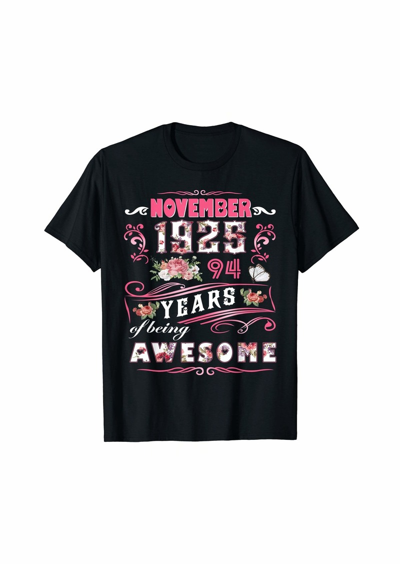 Born Womens November 1925 Floral T-Shirt 94 Years Of Being Awesom T-Shirt