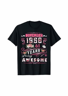 Born Womens November 1958 Floral T-Shirt 61 Years Of Being Awesom T-Shirt