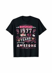 Born Womens November 1977 Floral T-Shirt 42 Years Of Being Awesom T-Shirt