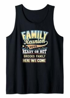 Brooks Family Reunion 2019 Tank Top