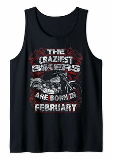 Buffalo Jeans February Birthday Motorcycle Craziest Biker Born In  Tank Top