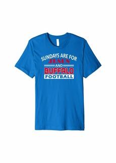 Buffalo Jeans Sundays Are For Jesus and Buffalo Football Premium T-Shirt
