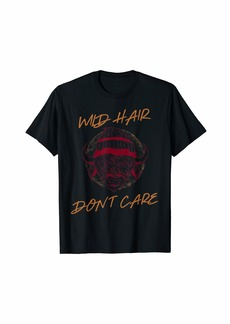Buffalo Jeans Wild Hair Don't Care - Funny Highland Cow Buffalo Bison T-Shirt