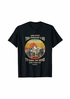 Camper And Into The Forest I Go - Camping Gifts - Inspired Hiking T-Shirt