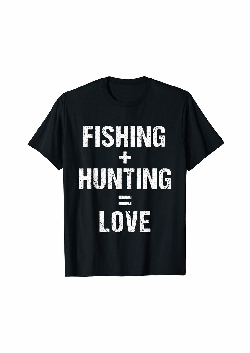Camper Fishing Hunting love T-Shirt