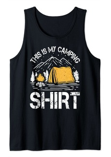 Funny Camper Outdoor Activity Camping Tee This Is My Camping Tank Top