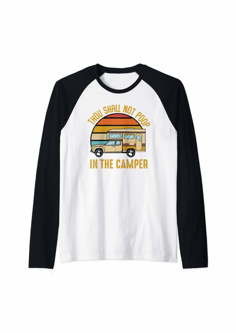 Vintage Thou Shall Not Poop In The Camper Funny Holiday Trip Raglan Baseball Tee