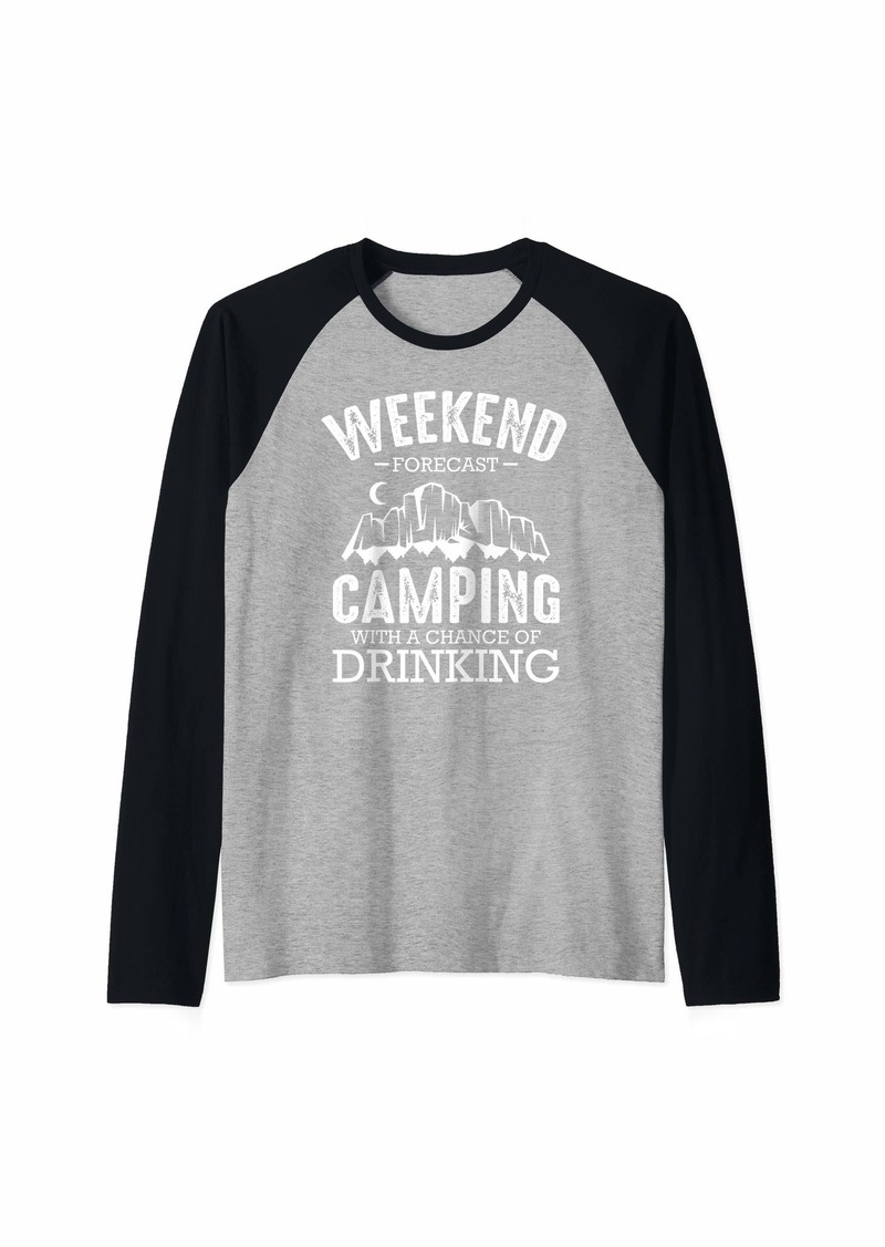 Camper Weekend Forecast Camping With A Chance Of Drinking Funny  Raglan Baseball Tee