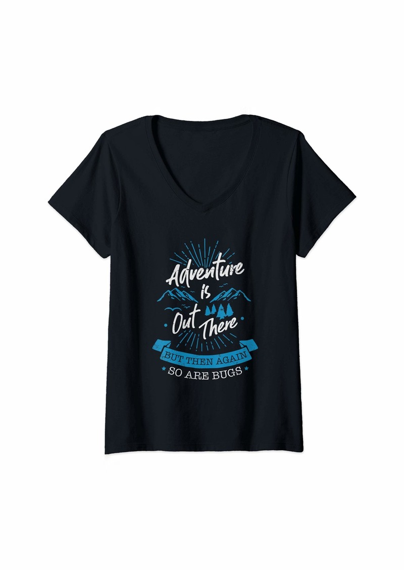 Womens Adventure Is Out There - Outdoor Camping Gift - Funny Camper V-Neck T-Shirt