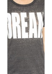 Chaser Dream Tee