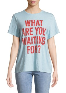 Cinq a Sept Tous Les Jours What are You Waiting For Tee