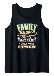 Clayton Family Reunion 2019 Tank Top