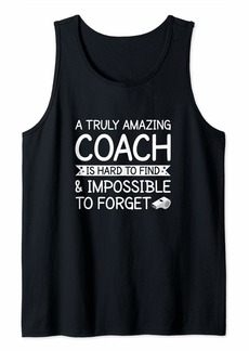 A Truly Amazing Coach is hard to find Tank Top