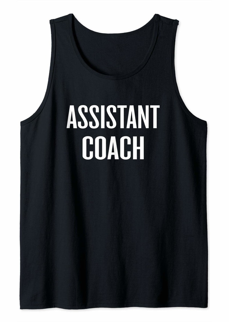 Assistant Coach Sports School Club Teams Coach Gift Tank Top