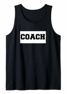 Coach Sports Soccer Basketball Baseball Football Men Women Tank Top