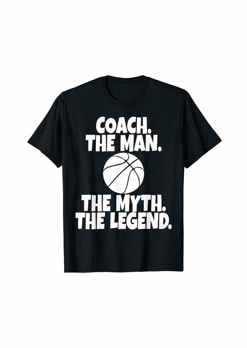 Coach The Man The Myth The Legend BasketBall T-Shirt