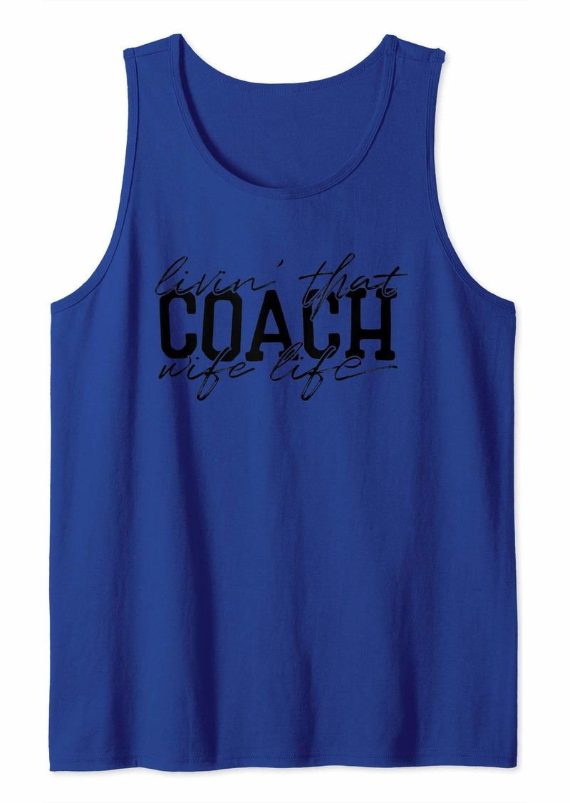 Livin' That Coach Wife Life Tank Top