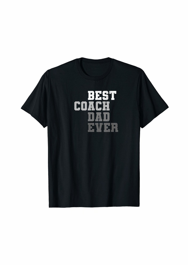 Mens Best Coach Dad Ever Football Soccer Baseball Basketball Gift T-Shirt