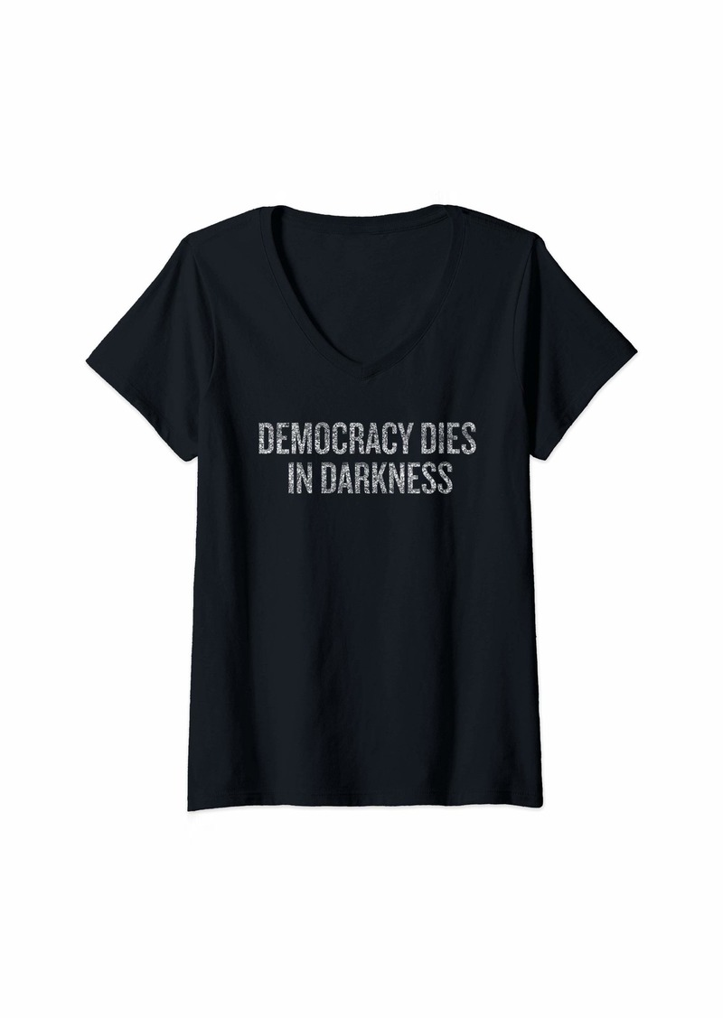 Womens Democracy Dies In Darkness  Halloween Christmas Funny V-Neck T-Shirt