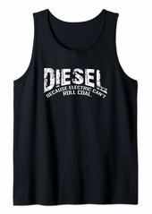 Diesel Because Electric Can't Roll Coal Truck-Diesel Truck Tank Top