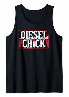 Diesel Chick Mechanic Trucker Farmer Diesel Truck Gift Tank Top