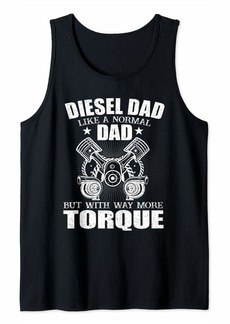Diesel Dad More Torque Mechanic Dad Funny Automobile Gift  Tank Top