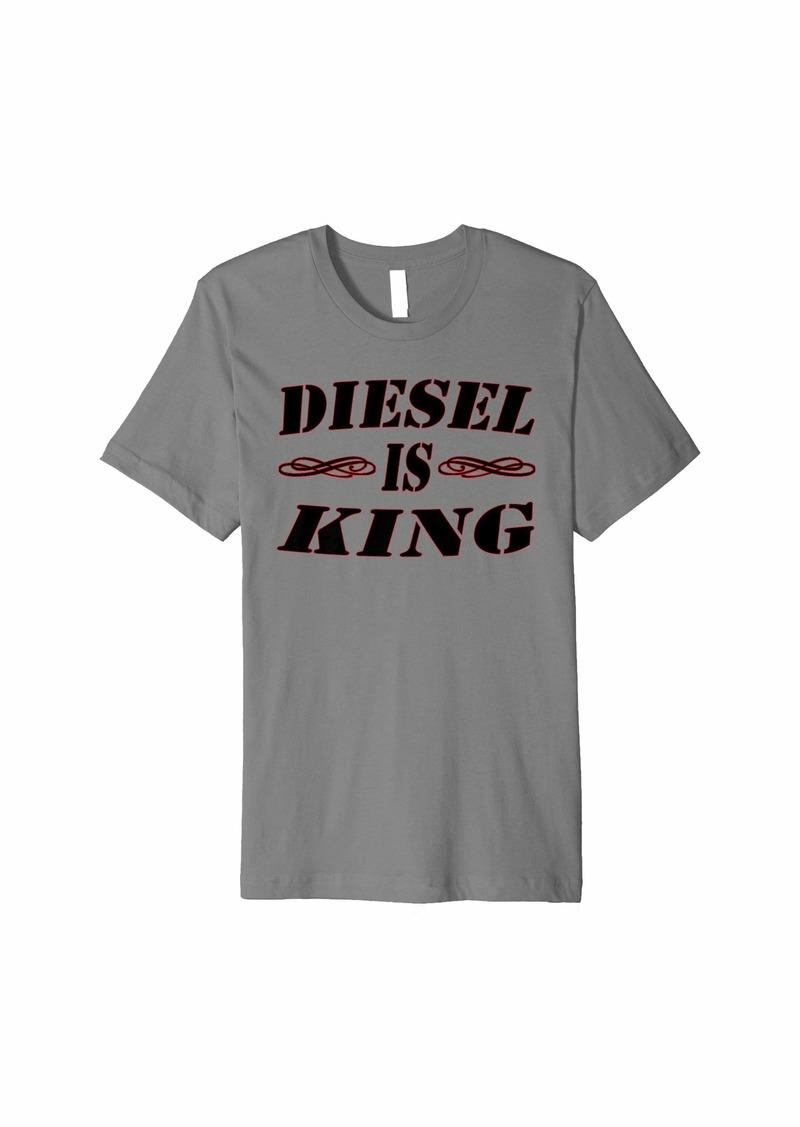 Diesel is King T-Shirt