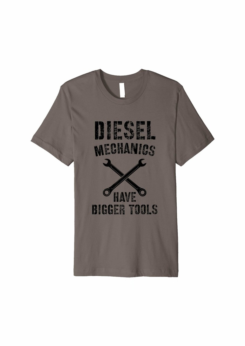 Diesel Mechanic T-Shirt | Bigger Tools Diesel Mechanics Gift Premium T-Shirt
