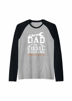 I'm a Dad and a Diesel Mechanic Funny Fathers Mechanic Gift Raglan Baseball Tee