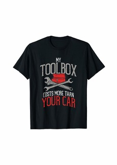Diesel My Toolbox Costs More Than Your Car - Funny Auto Mechanic T-Shirt