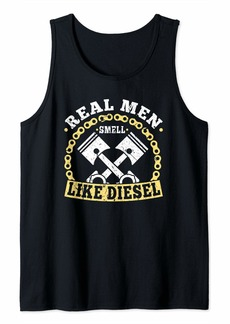 Real Men Smell Like Diesel Mechanic Trucker Farmer Gift Tank Top