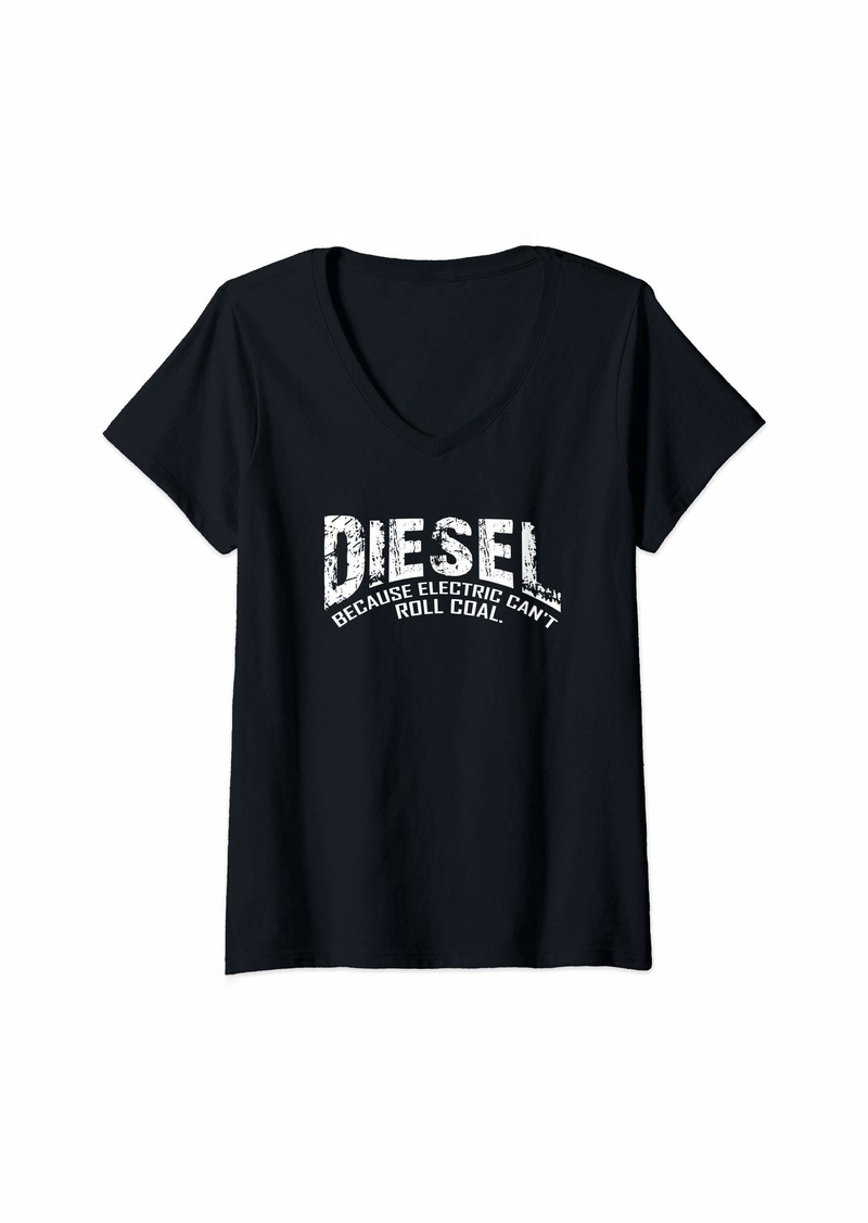 Womens Diesel Because Electric Can't Roll Coal Truck-Diesel Truck V-Neck T-Shirt