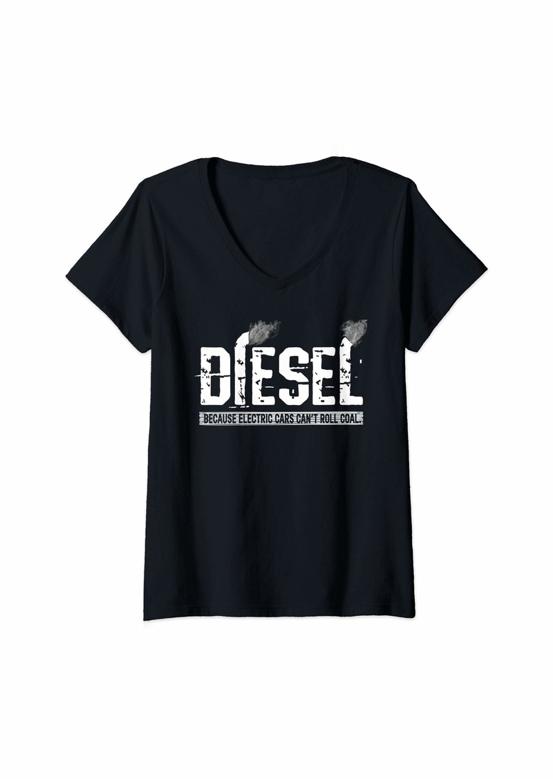 Womens Diesel Because Electric Cars Can't Roll Coal Truck V-Neck T-Shirt