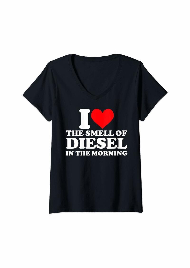 Womens I love the smell of diesel in the morning I heart diesel V-Neck T-Shirt