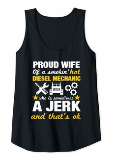 Womens Proud Mechanics Wife Funny Diesel Mechanic Wife Gift Tank Top