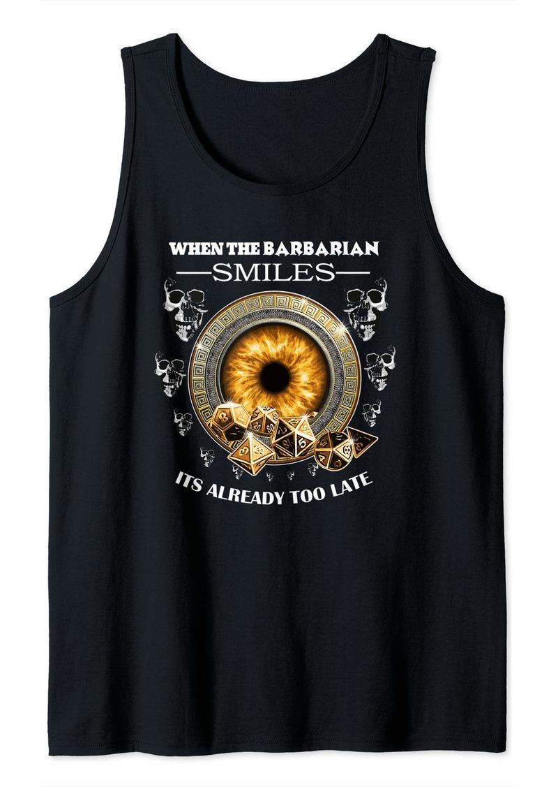 Dragon DND When the Barbarian Smiles Tabletop Game Group Shirt Tank Top