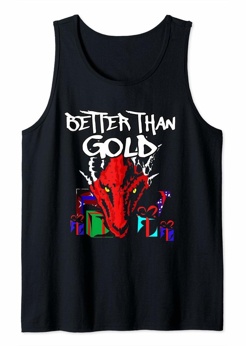 Dragon Hording Present Better Than Gold Tank Top