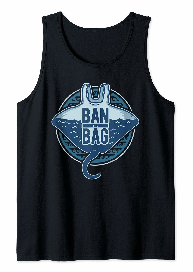 Earth Ban The Bag Plastic Bag Ray Ocean Conservation Gift Tank Top