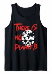 Earth Day - No Planet B - Skull Tank Top