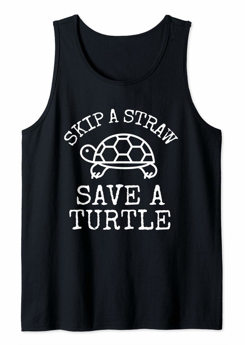 Earth Day Skip A Straw Save A Turtle Recycle Tank Top