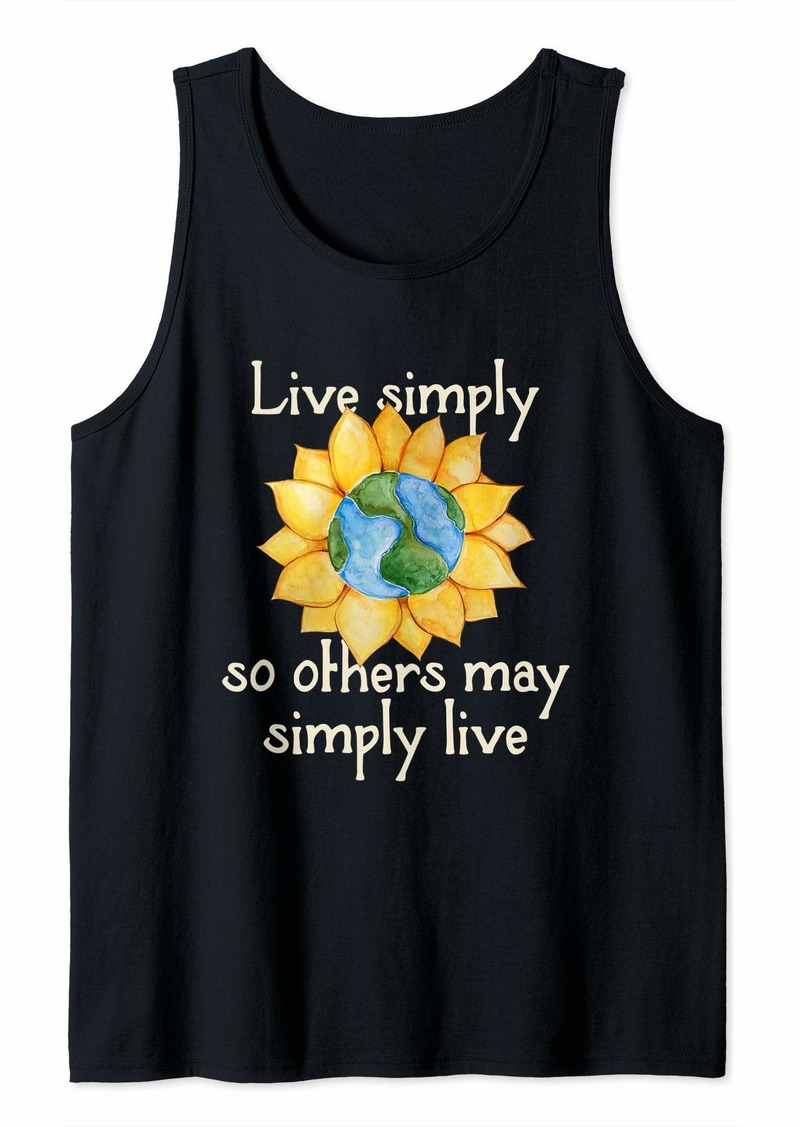 Earth Live simply so others may simply live Tank Top