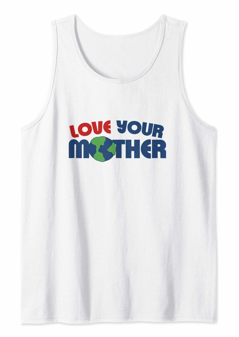 Love your mother earth artwork Earth Day Art  Tank Top