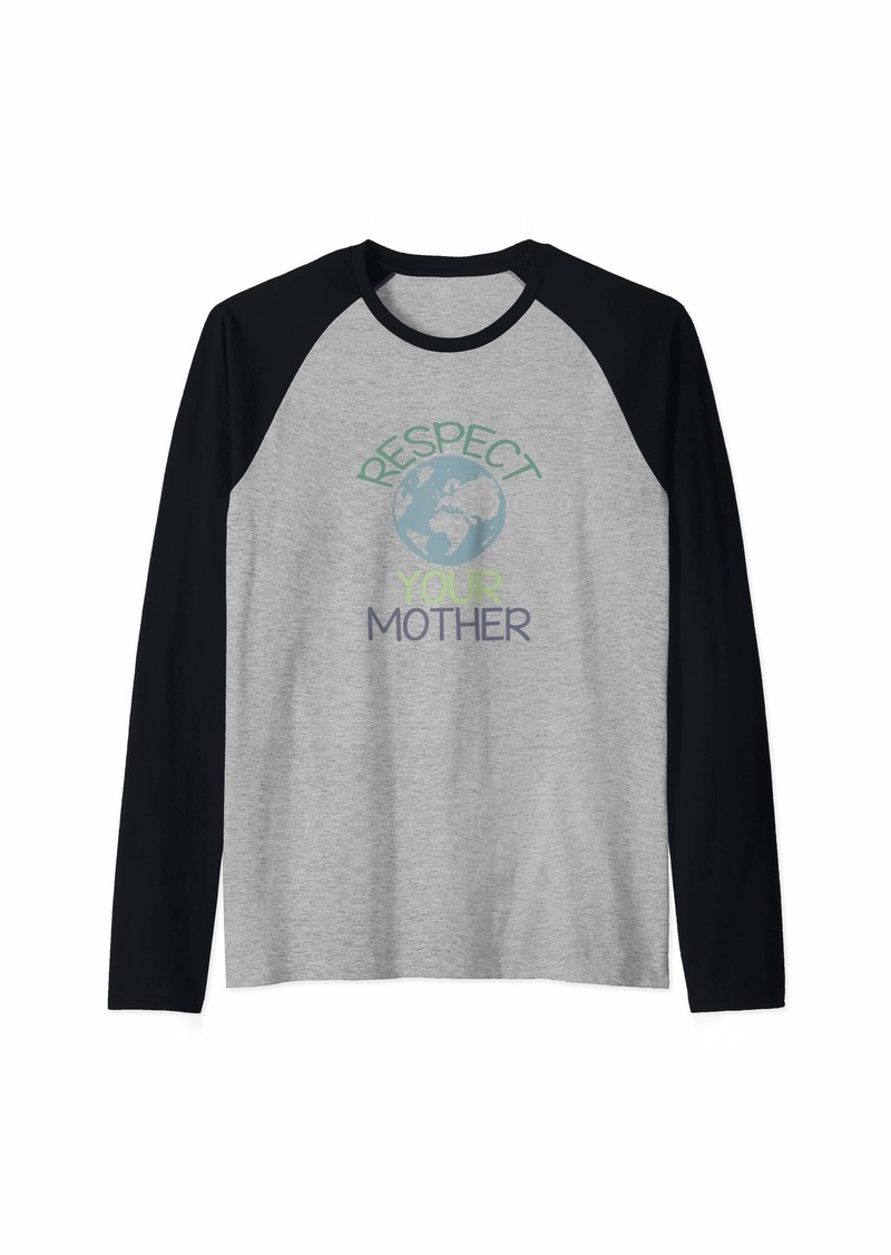 Respect Your Mother Earth Day T-Shirt Raglan Baseball Tee