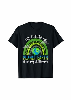 The Future Of Planet Earth Is In My Classroom Teachers Boho T-Shirt