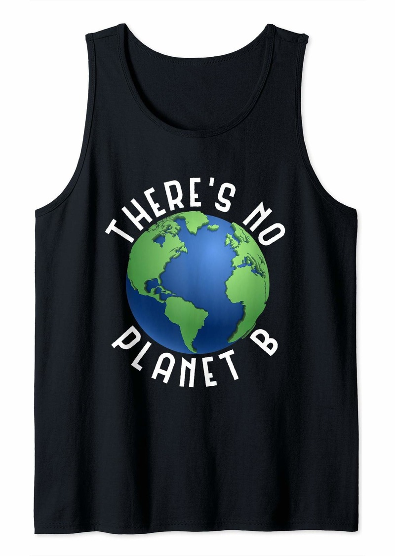 There Is No Planet B - Funny Earth Day Retro Camping Tank Top
