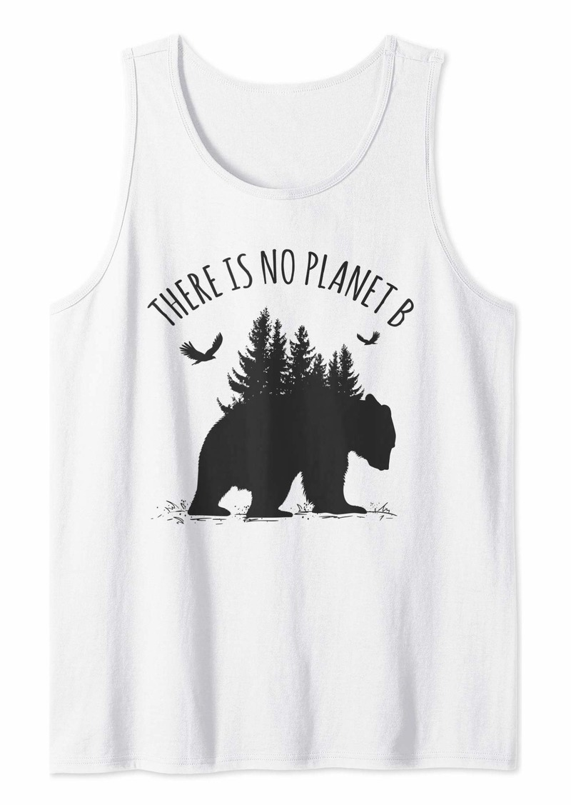 There is No Planet B Earth Day Save Our Planet Gift Tank Top