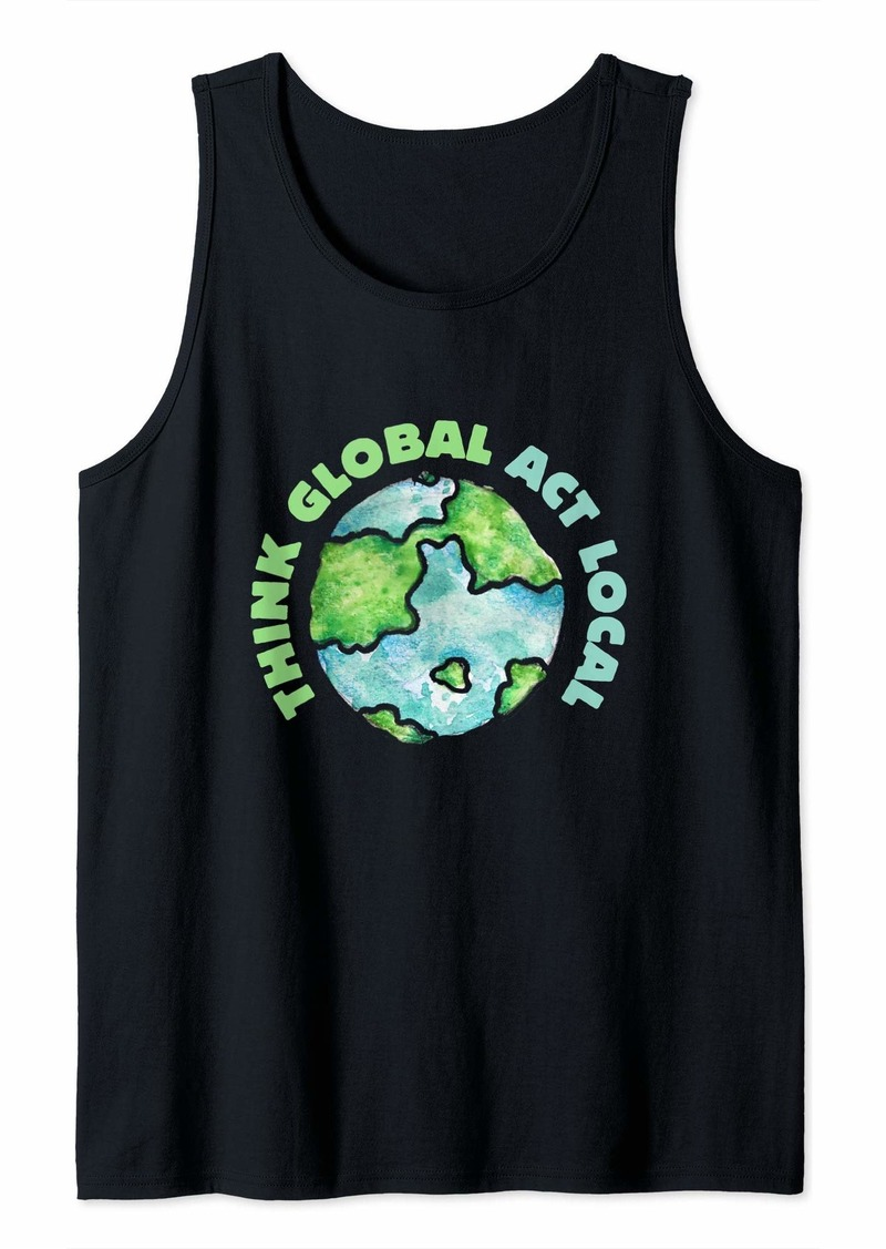 Earth Think Global Act Local Climate Strike Tank Top