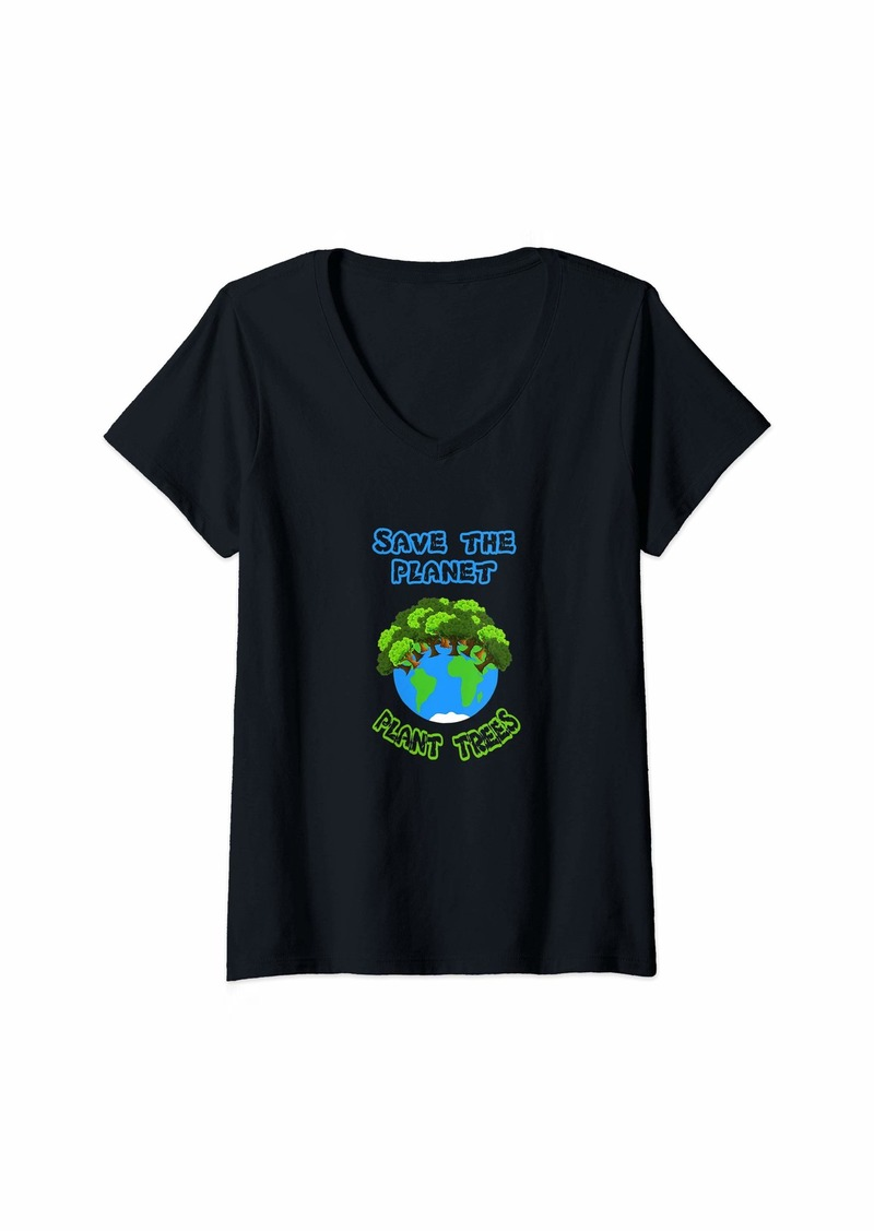 Earth Womens Save The Planet Plant Trees V-Neck T-Shirt